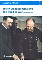 Hitler, Appeasement and the Road to War (Access to History) by Graham Darby (2007-07-27)