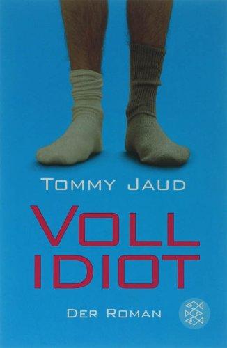 Fischer Taschenbuch Verlag Vollidiot: Der Roman
