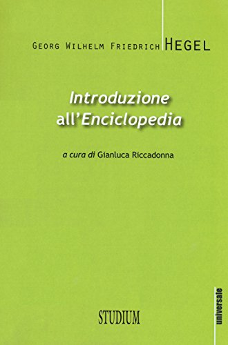 Introduzione all'Enciclopedia. Testo tedesco a fronte. Ediz. bilingue