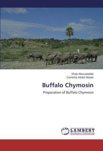 Buffalo Chymosin: Preparation of Buffalo Chymosin