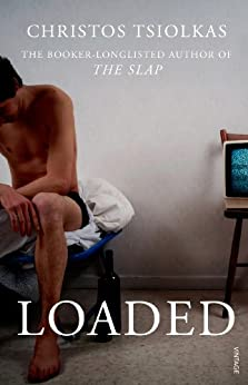 Loaded by [Tsiolkas, Christos]