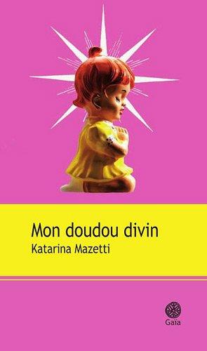 """<a href=""""/node/10059"""">Mon doudou divin</a>"""