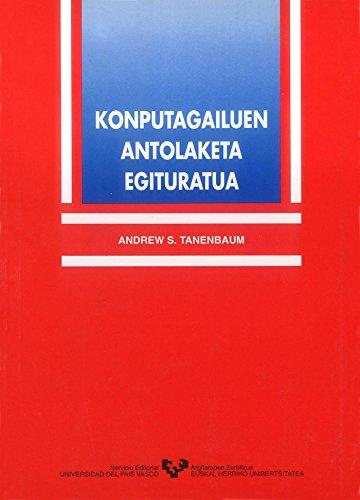 Konputagailuen antolaketa egituratua (Vicerrectorado de Euskara) por Andrew S. Tanenbaum