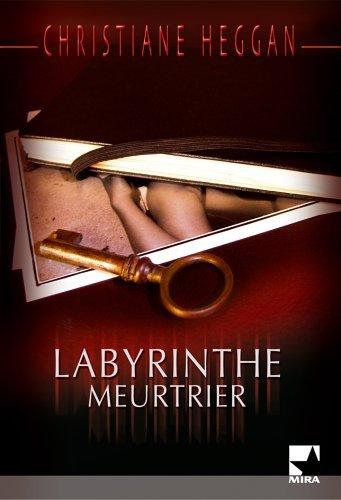 Labyrinthe meurtrier