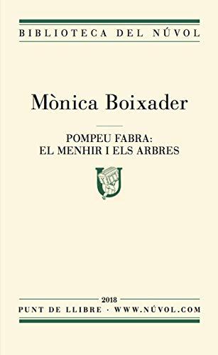 Pompeu Fabra: els menhirs i els arbres (Catalan Edition) eBook ...