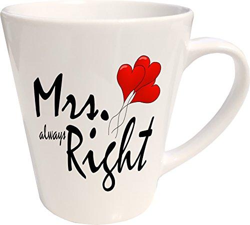 Mister Merchandise Kaffeebecher Latte Tasse Mrs. Always Right Ehe Hochzeit Ehefrau Verlobte Frau Heirat Milchkaffee Becher konisch Weiß