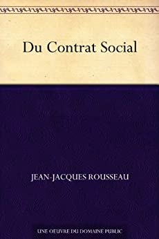 Du Contrat Social (French Edition)
