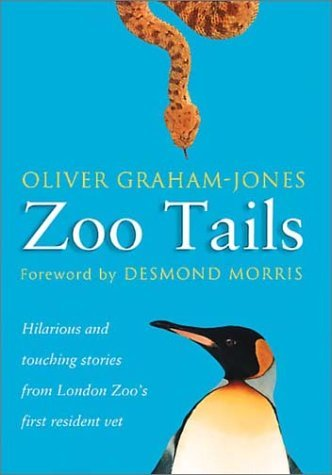 Zoo Tails by Oliver Graham Jones (2001-04-01)