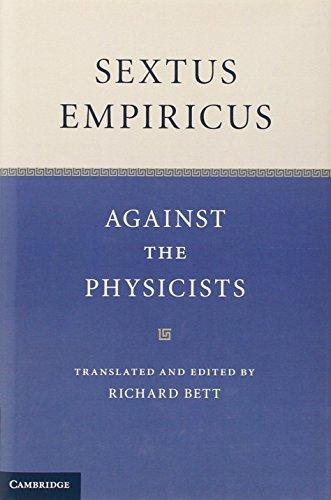 Sextus Empiricus: Against the Physicists by Richard Bett (2012-07-26)