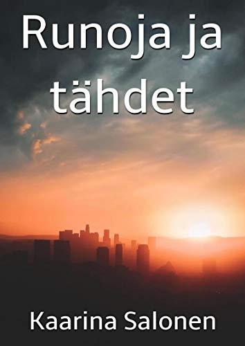 Runoja ja tähdet (Finnish Edition) por Kaarina Salonen