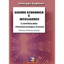 Guerra economica e intelligence (Incroci)