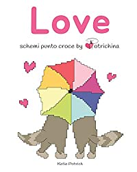 Love: schemi punto croce by Potrichina