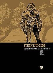Strontium Dog: v. 1: Search/destroy Agency Files (2000 Ad Strontium Dog 1)