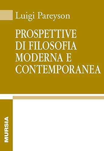 Prospettive di filosofia moderna e contemporanea
