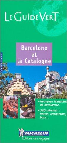 Barcelone et la Catalogne par Guide Vert