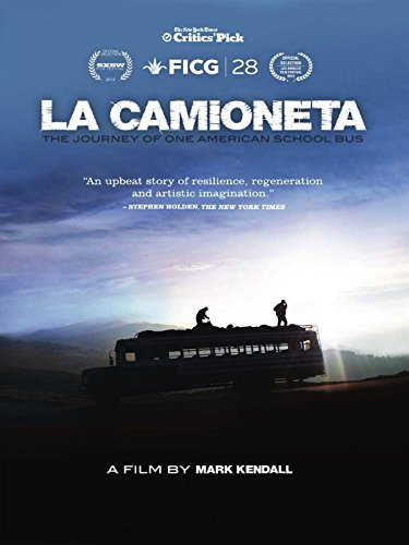 La Camioneta: The Journey of One American School Bus Cover