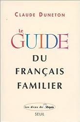 Le guide du français familier