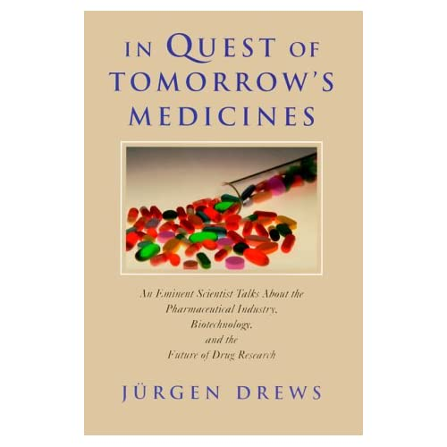 IN QUEST OF TOMORROW'S MEDICINES