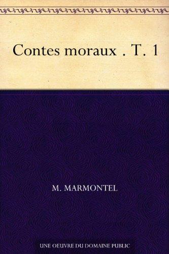 Couverture du livre Contes moraux . T. 1