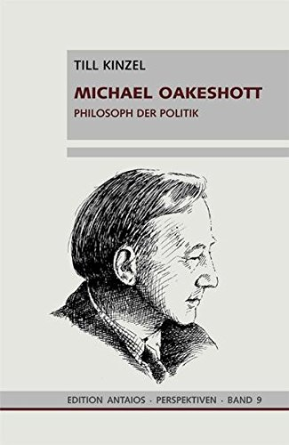Michael Oakeshott: Philosoph der Politik