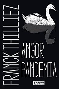 Angor et Pandemia - Collector par Franck Thilliez