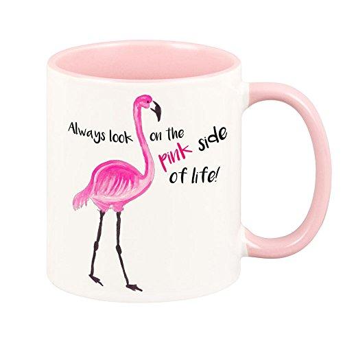 4you Design Tasse mit Spruch Always Look on The pink Side of Life - Flamingo - Kaffeetasse - Kaffeebecher - pink - Geschenk (rosa)