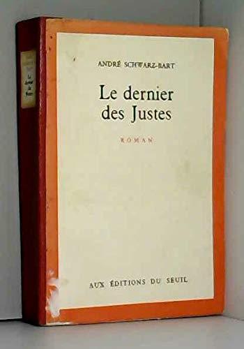 Le dernier des justes / 1959 / Schwartz-Bart, André