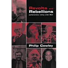 Revolts and Rebellions: Parliamentary Voting Under Blair