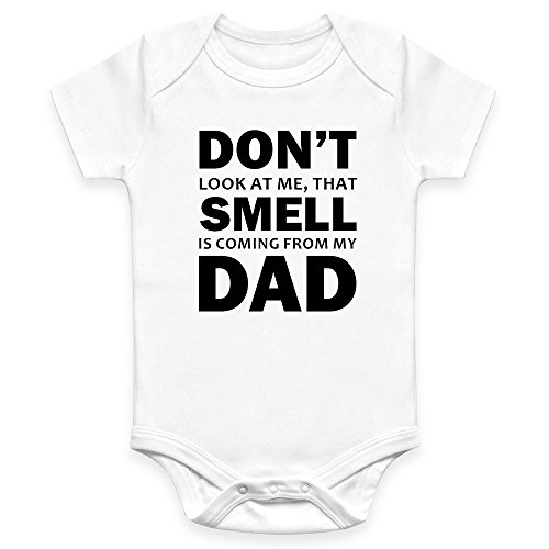 Coco Rascal DTG Don't Look At Me That Smell Is Coming From My Dad Baby Boy Girl Unisex Short Sleeve Bodysuit