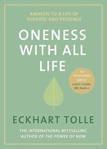 Oneness With All Life: Awaken to a life of purpose in 2019 with the international bestselling author of A New Earth & The Power of Now (English Edition)