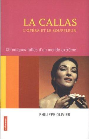 La Callas, l'opéra et le souffleur