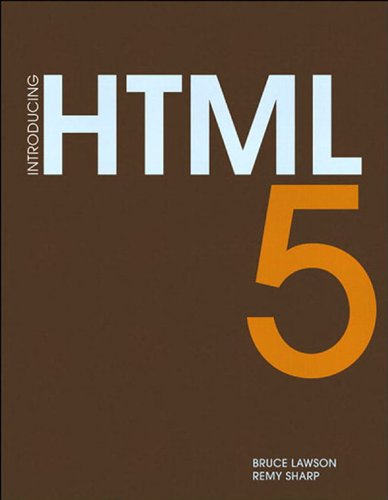 Introducing HTML5 (Voices That Matter) (English Edition)