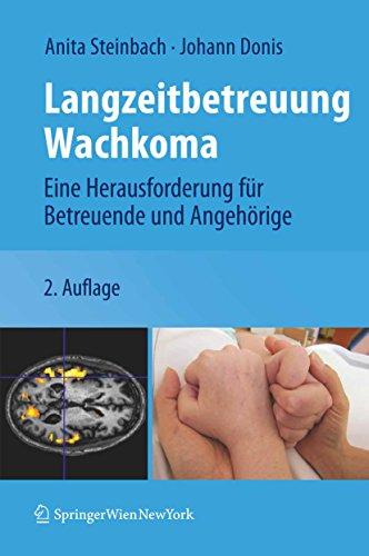 Langzeitbetreuung Wachkoma: Eine Herausforderung für Betreuende und Angehörige
