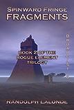 Spinward Fringe Broadcast 6: Fragments