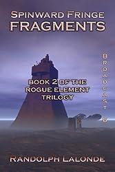 Spinward Fringe Broadcast 6: Fragments (English Edition)