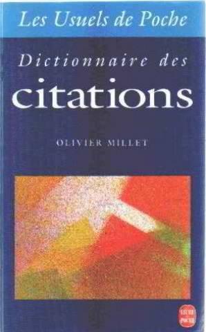 Dictionnaire des citations par Olivier Millet