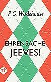Ehrensache, Jeeves!: Roman (insel taschenbuch)