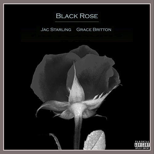 Black Rose - Single [Explicit] Jac Rose