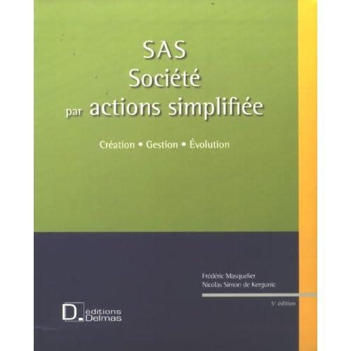 SAS Société par actions simplifiée (1Cédérom)