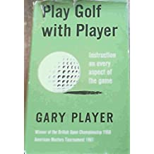 PLAY GOLF WITH PLAYER