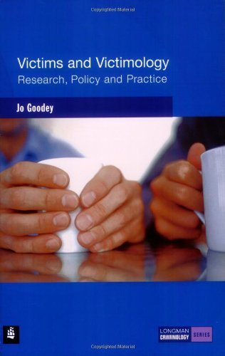 Victims and Victimology: Research, Policy and Practice (Longman Criminology Series) by Ms Jo Goodey (20-Oct-2004) Paperback