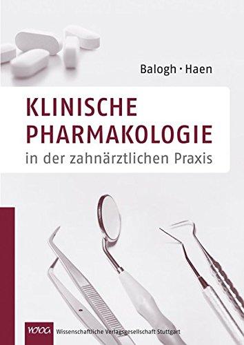 Klinische Pharmakologie in der zahnärztlichen Praxis