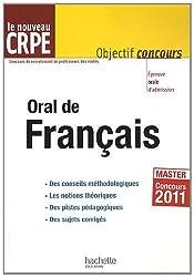 Oral de français CRPE 2011 : Epreuve orale d'admission