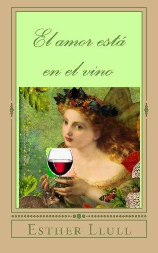 El amor está en el vino: Libro de bolsillo