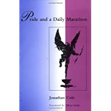 Pride and a Daily Marathon (MIT Press) by Jonathan Cole (1995-07-11)