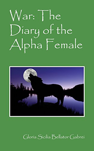War The Diary Of The Alpha Female