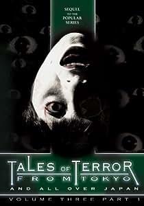 Tales of Terror From Tokyo 3 Pt.1 [DVD] [2006] [Region 1] [US Import] [NTSC]