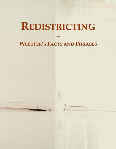Redistricting: Webster's Facts and Phrases