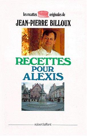 RECETTES POUR ALEXIS