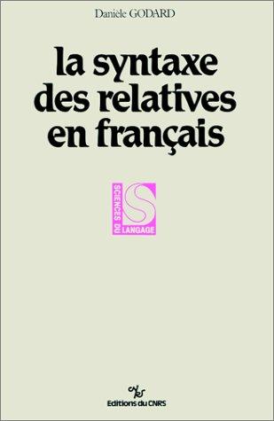La Syntaxe des relatives en français